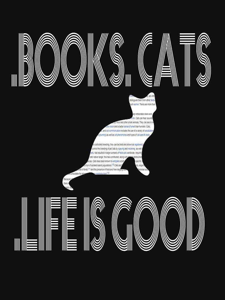 T Shirts Funny, Books. Cats. Life is Good. T-Shirt,t shirt time by deco12