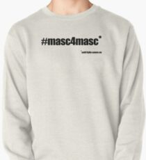 #masc4masc black text - Kylie Pullover Sweatshirt