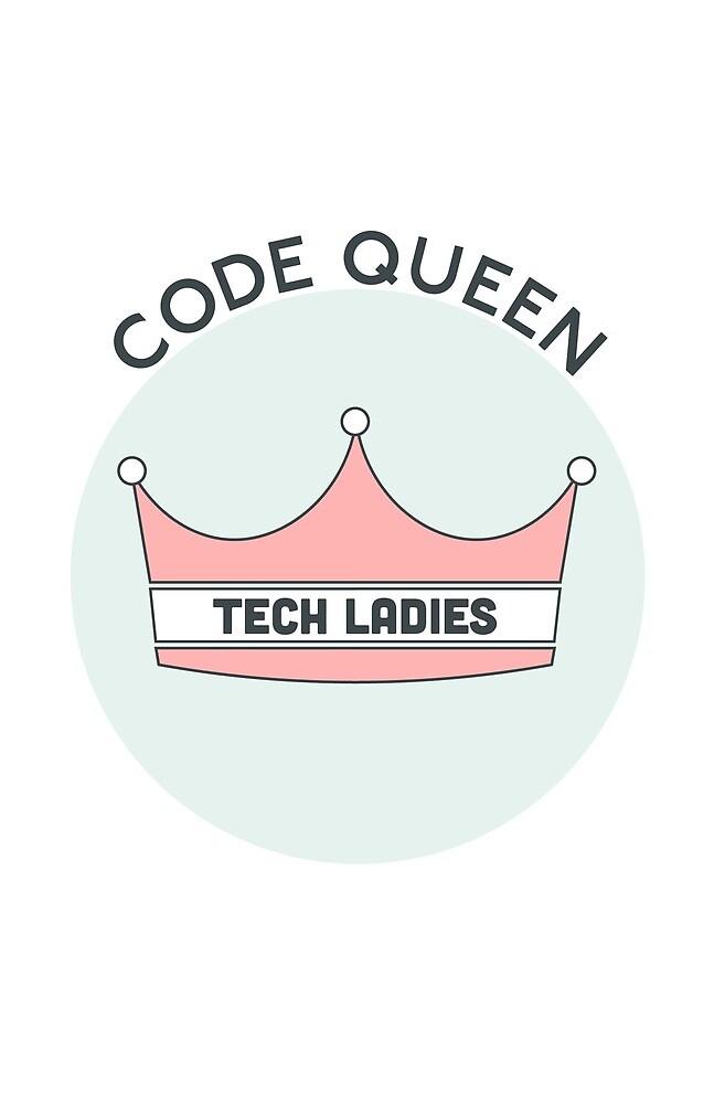 Code Queen- Tech Ladies by TechLadies