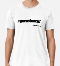 #masc4masc black text - Kylie Premium T-Shirt