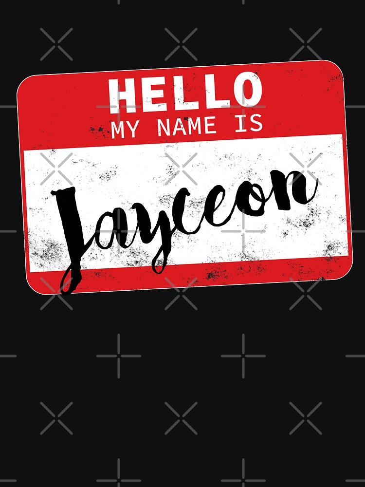 Hello My Name Is Jayceon Name Tag by efomylod