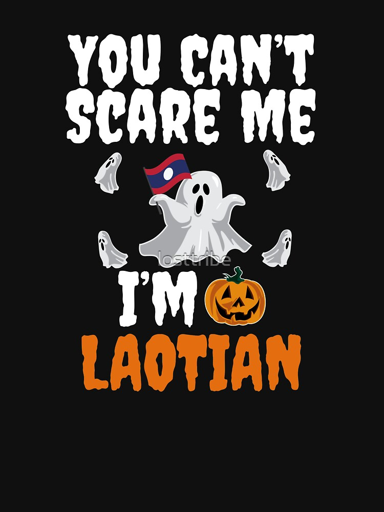 Can't scare me I'm Laotian Halloween Laos by losttribe