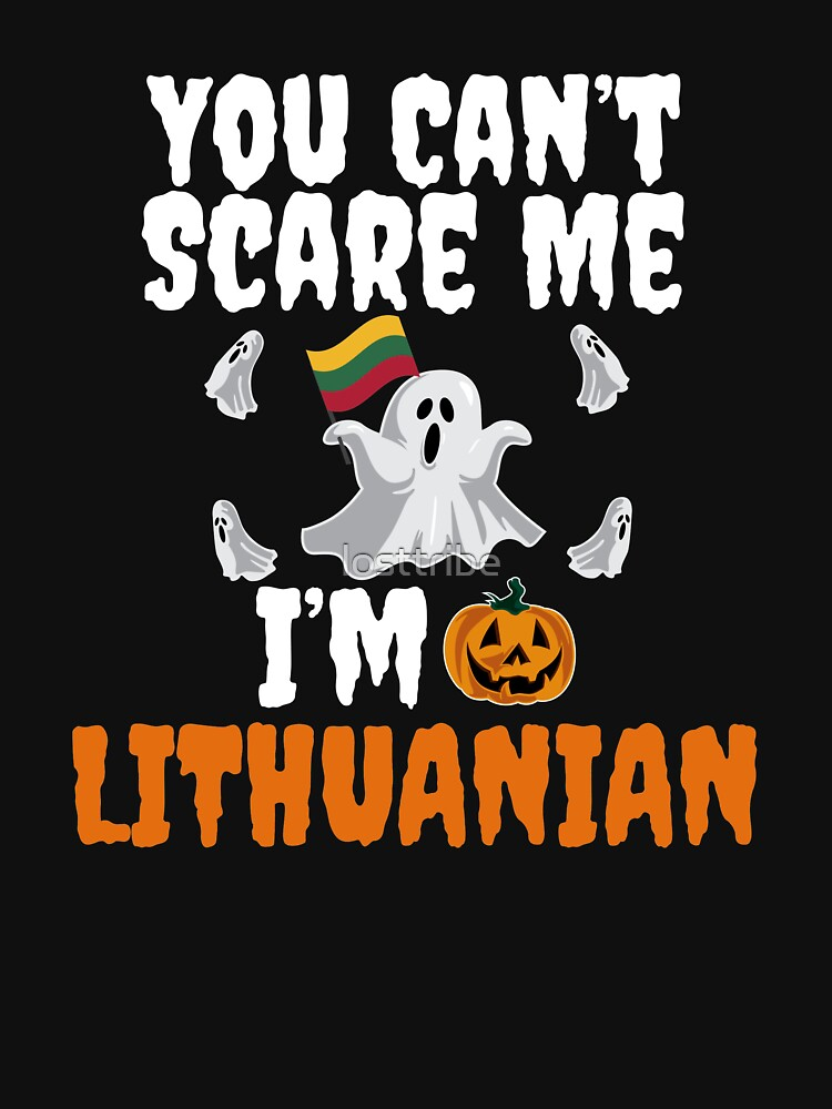 Can't scare me I'm Lithuanian Halloween Lithuania by losttribe