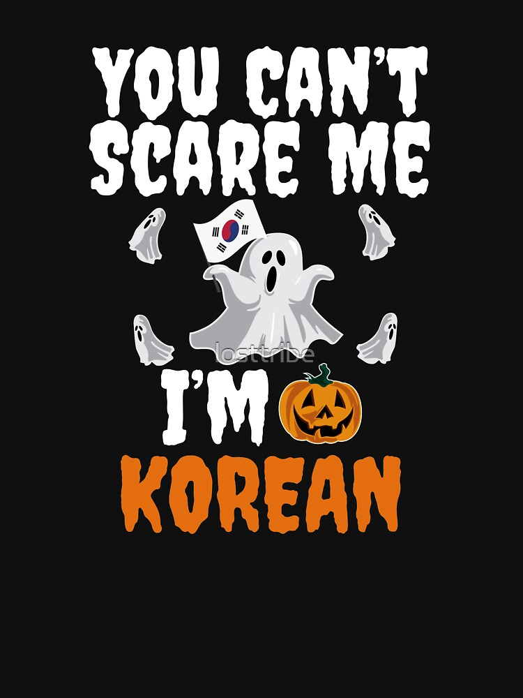Can't scare me I'm Korean Halloween Korea by losttribe