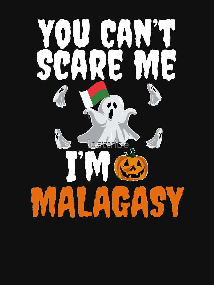Can't scare me I'm Malagasy Halloween Madagascar by losttribe