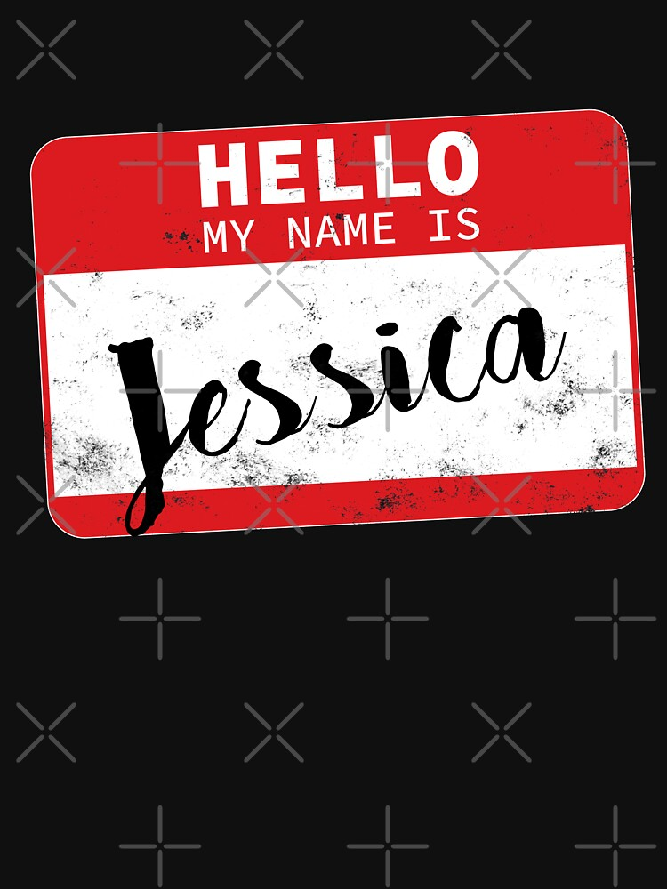 Hello My Name Is Jessica Name Tag by efomylod