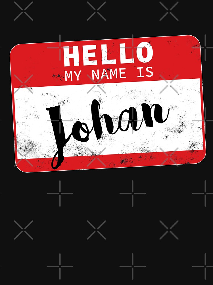 Hello My Name Is Johan Name Tag by efomylod