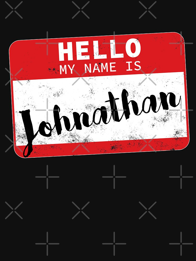 Hello My Name Is Johnathan Name Tag by efomylod