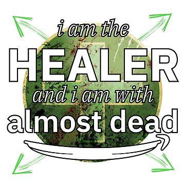 I'm the healer - used look by Mahkor