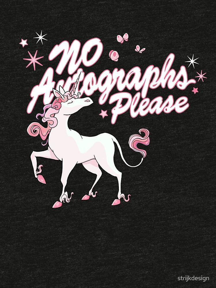 Unicorn says: no autographs please by strijkdesign