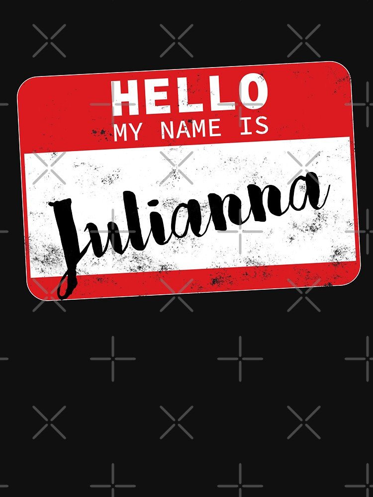 Hello My Name Is Julianna Name Tag by efomylod