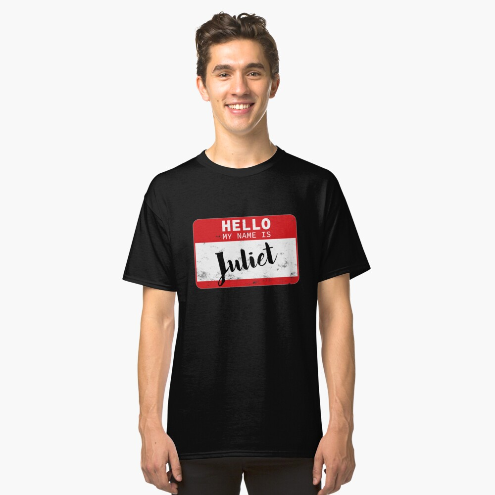 Hello My Name Is Juliet Name Tag Classic T-Shirt Front