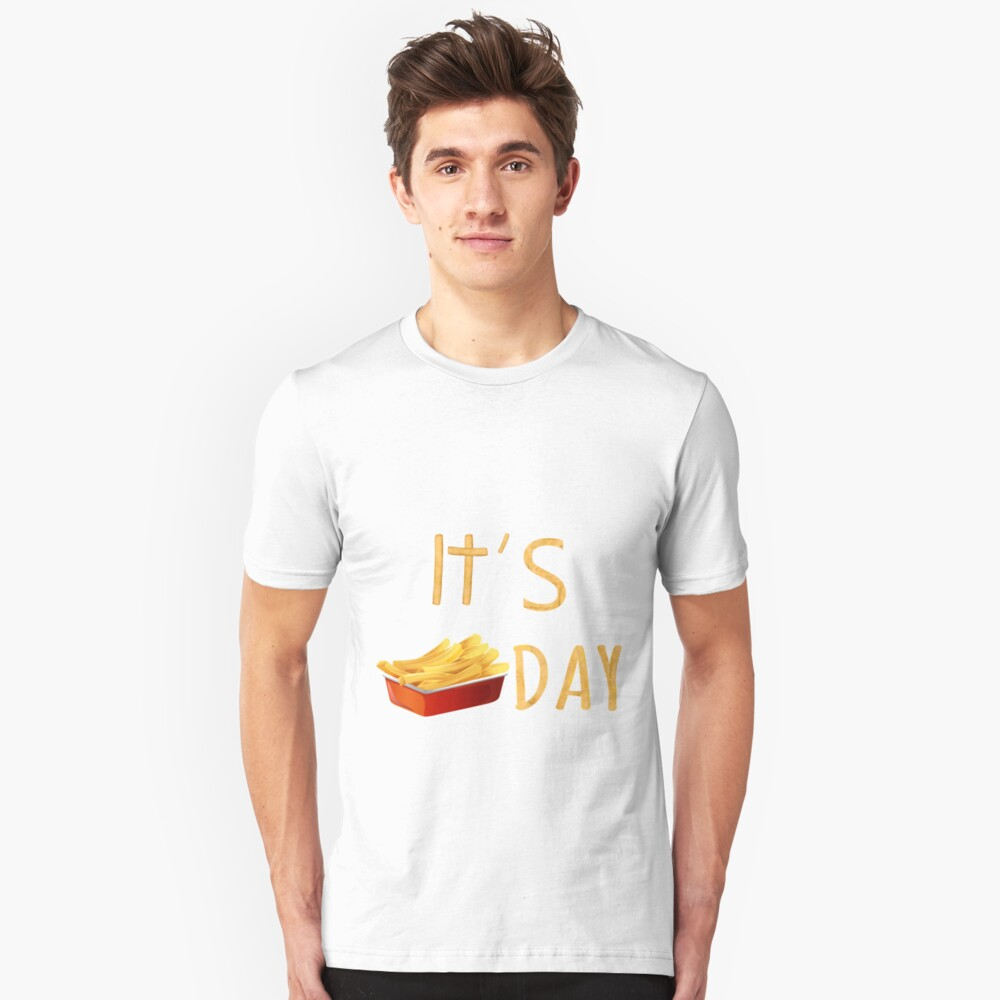 Fry Day T-Shirt Fun Funny French Fries Unisex T-Shirt Front