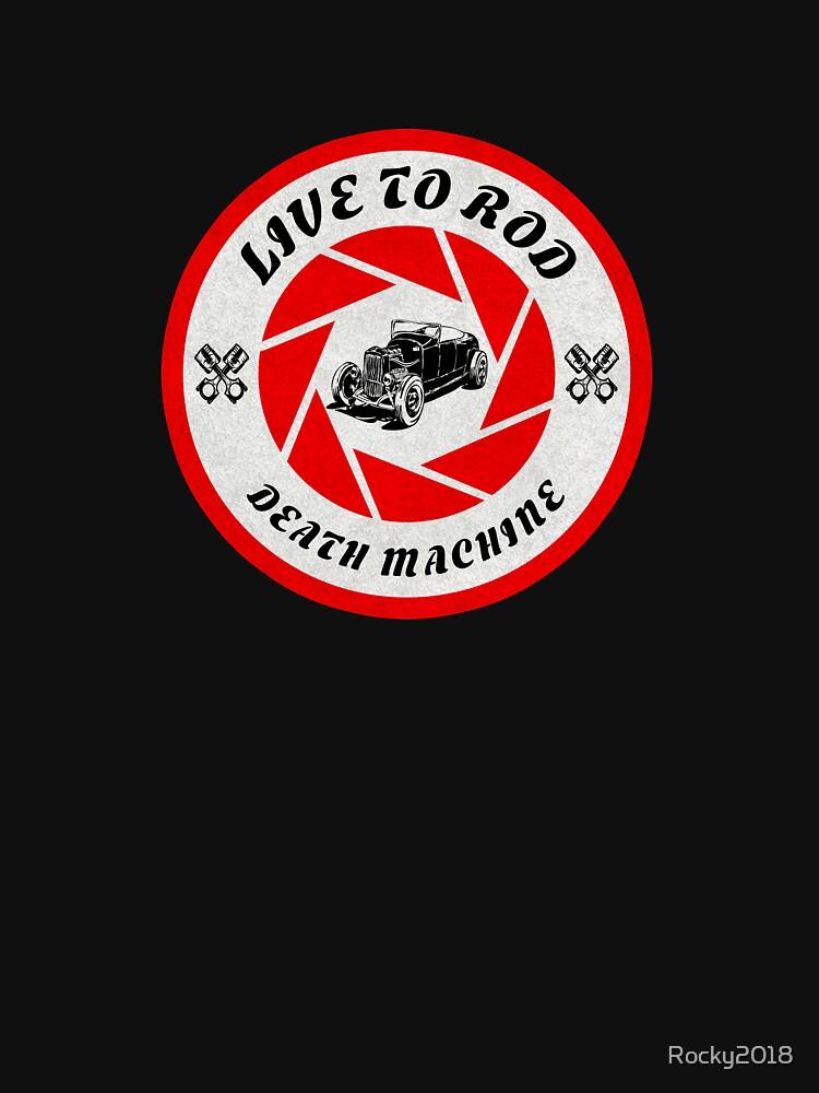 Live to Rod Death Machine by Rocky2018