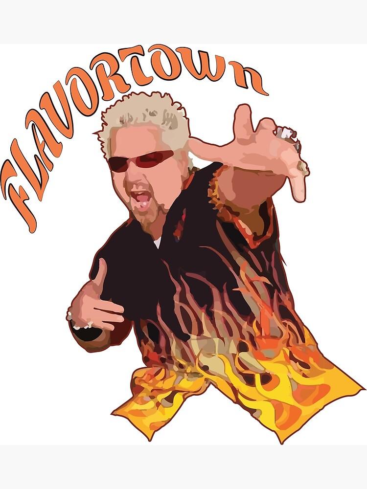 Guy Fieri Flavortown by srucci