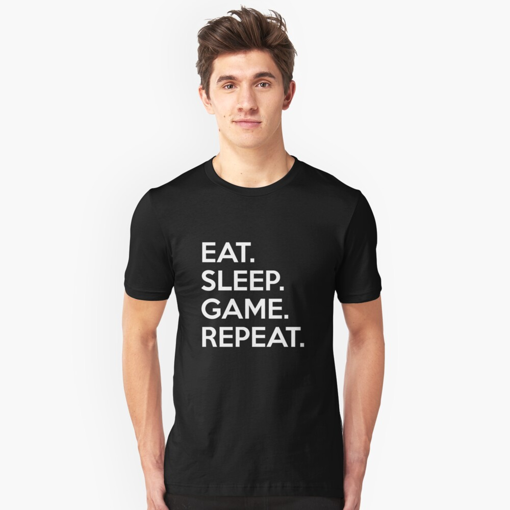 Eat Sleep Game Repeat Unisex T-Shirt Front