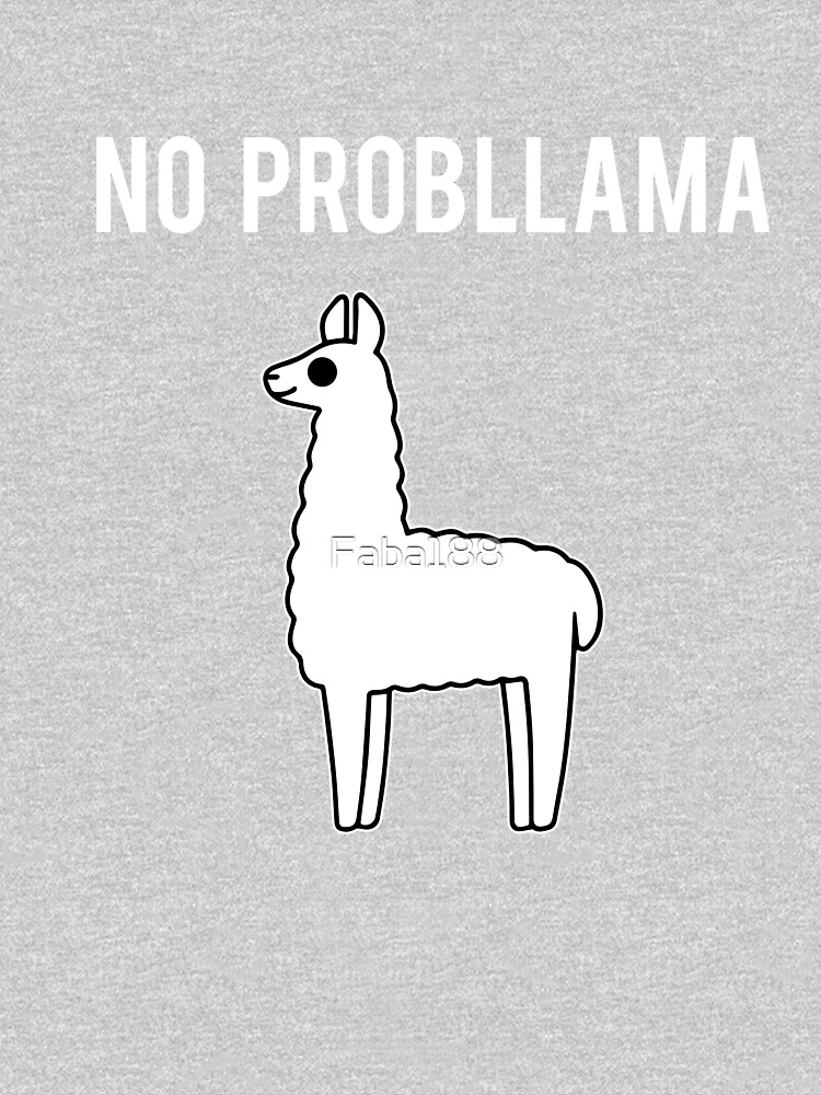 NO PROBLLAMA by Faba188