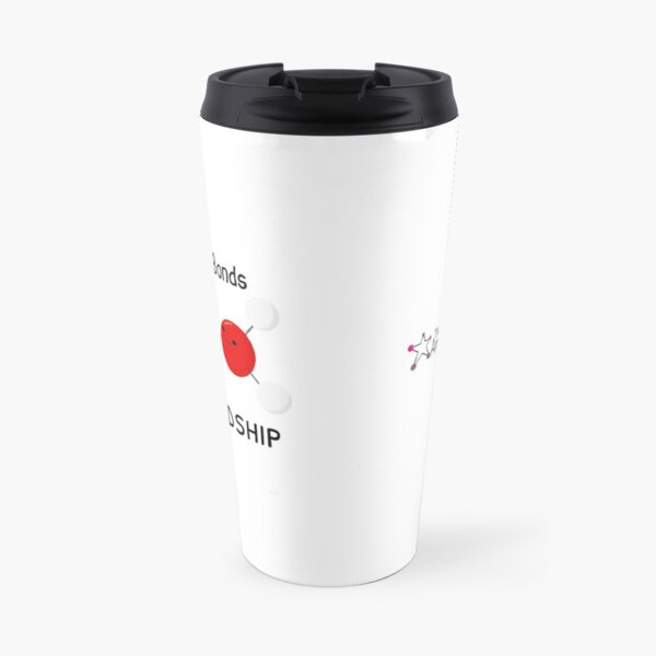 Hydrogen Bonds of Friendship Travel Mug