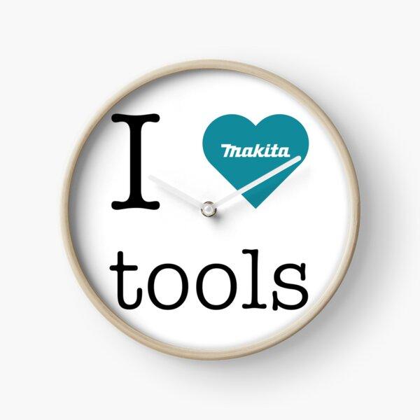 Ich liebe Makita-Werkzeuge Uhr