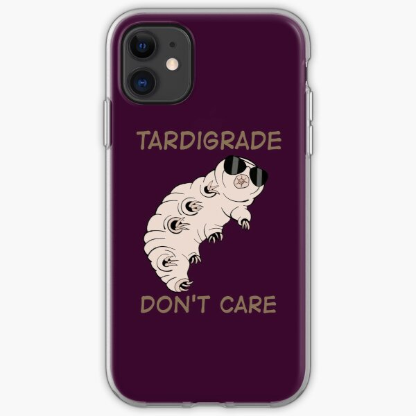 Tardigrade Don't Care iPhone Soft Case