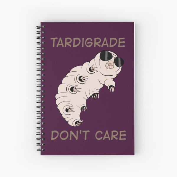 Tardigrade Don't Care Spiral Notebook