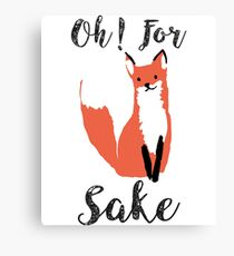 Funny Hilarious Sarcasm Pun Fox T Shirt Fox Lover Canvas Print