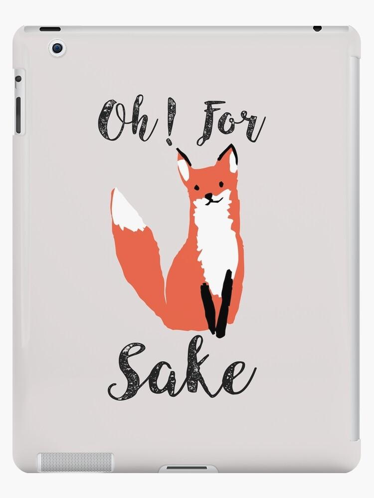 Oh For Fox Sake Funny on Teal Women/'s Novelty T-Shirt