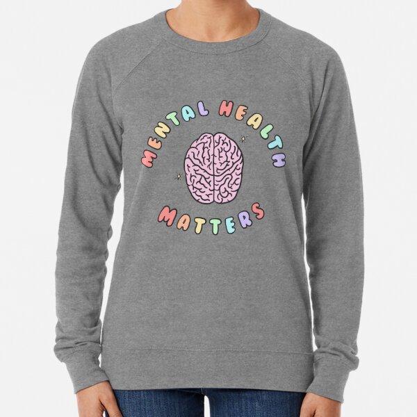 Mental Health Matters Lightweight Sweatshirt