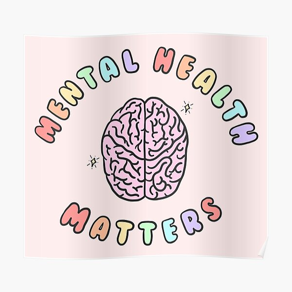 Mental Health Matters Poster