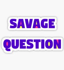 Savage Question! HQ trivia  Sticker