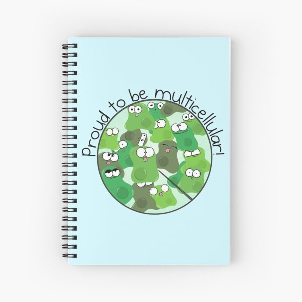 Proud to be Multicellular Spiral Notebook