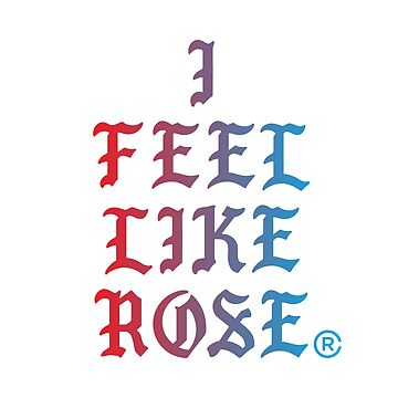 I Feel Like Rose by madebyrobbycee