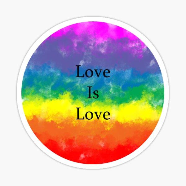 Pride Quote: Love Is Love Sticker