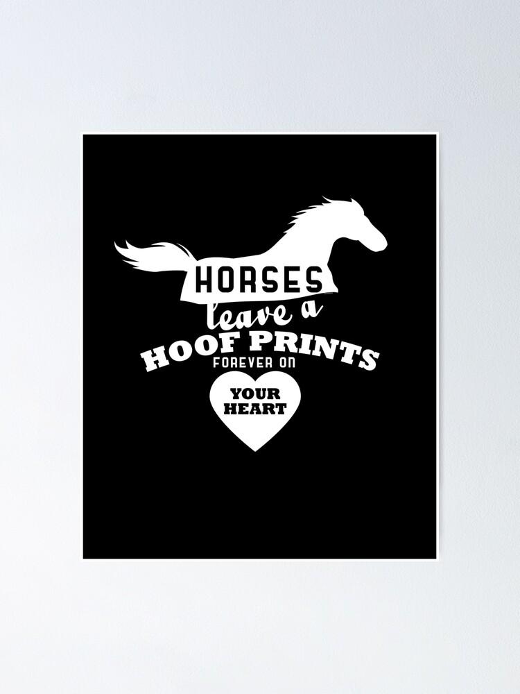 Alternate view of Horses Leave Hoofprints Poster