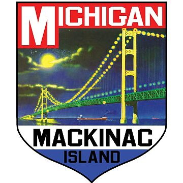 MACKINAC ISLAND MICHIGAN BRIDGE LAKE HURON GREAT LAKES VINTAGE BOAT 2 by MyHandmadeSigns
