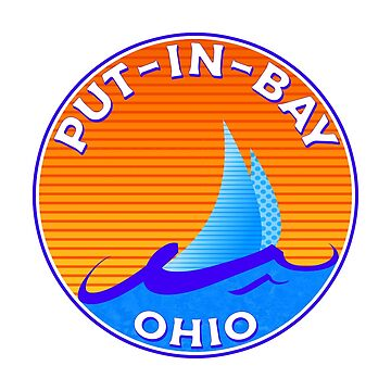 Put - In - Bay Ohio Lake Erie Middle Bass Island Sailing Boating Great Lakes by MyHandmadeSigns