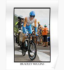 BRADLEY WIGGINS Poster