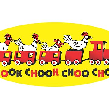 chook chook choo choo by mmawson