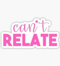 Can't Relate - Jeffree Star Sticker