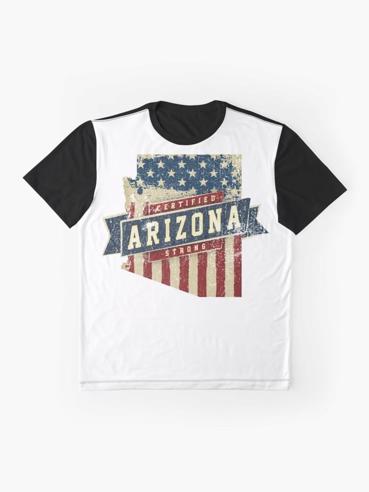 Alternative Ansicht von Arizona Starke USA Flag State Home Certified Großes Geschenk Awesome Stolze Fans Grafik T-Shirt