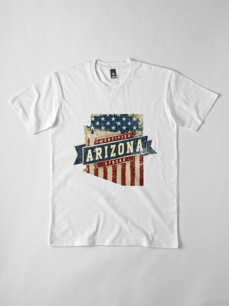 Alternative Ansicht von Arizona Starke USA Flag State Home Certified Großes Geschenk Awesome Stolze Fans Premium T-Shirt