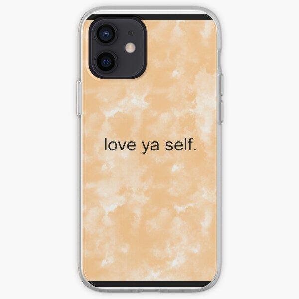 Love Ya Self Quote iPhone Soft Case