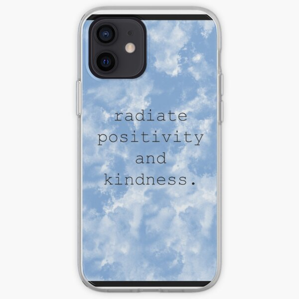 Radiate Positivity and Kindness iPhone Soft Case
