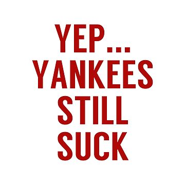 Yep..Yankees still suck by KenRitz