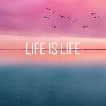 Etiqueta engomada de Life is Life de alyssamio
