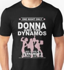Donna and the Dynamos - White Unisex T-Shirt