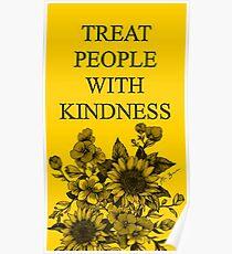 Behandle Menschen mit Freundlichkeit Poster
