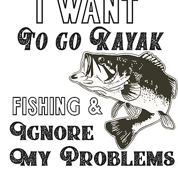 Kayak Fishing Bass Funny Quote by customgifts