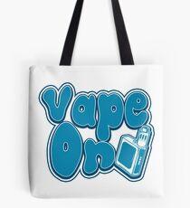Vape On - Vape Vaping Gift Shirt Tee Tote Bag