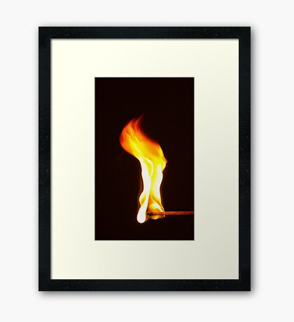 Don't Play With Fire! Framed Print